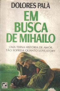 """Impressões sobre o romance """"Em busca de Mihailo"""""""