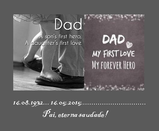 Pai, primeiro heroi, primeiro amor