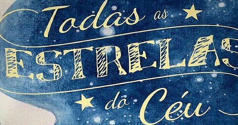 Todas as estrelas do céu – impressões sobre a obra e um Concurso Cultural