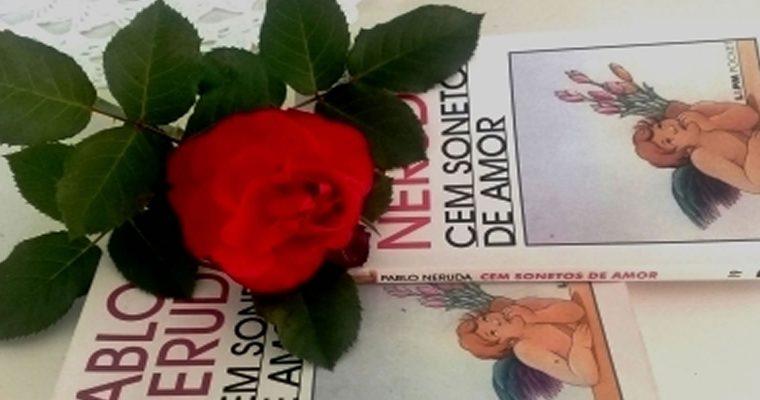Cem sonetos de amor, de Pablo Neruda – impressões